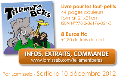 Infos, extraits et commande Tellement Betes